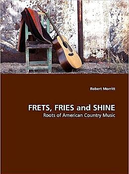 Morritt, Robert D  <Frets, Fries And Shine
